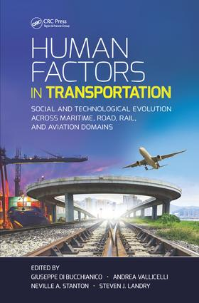 Human Factors in Transportation: Social and Technological Evolution Across Maritime, Road, Rail, and Aviation Domains book cover