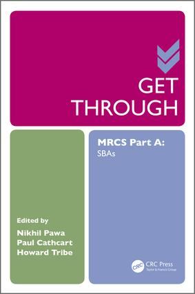 Get Through MRCS Part A: SBAs, 1st Edition (Paperback) book cover