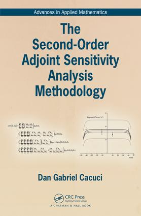 The Second-Order Adjoint Sensitivity Analysis Methodology: 1st Edition (Hardback) book cover
