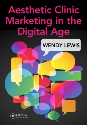 Aesthetic Clinic Marketing in the Digital Age: 1st Edition (Paperback) book cover