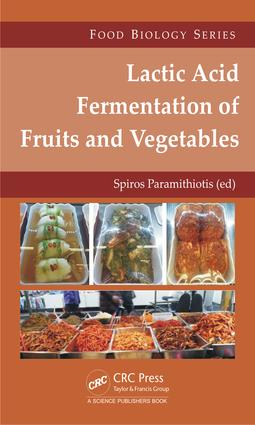 Lactic Acid Fermentation of Fruits and Vegetables: 1st Edition (Hardback) book cover