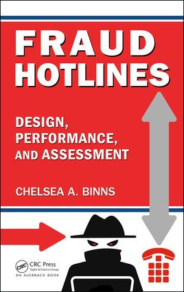 Fraud Hotlines: Design, Performance, and Assessment, 1st Edition (Hardback) book cover