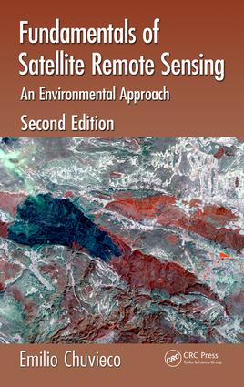 Fundamentals of Satellite Remote Sensing: An Environmental Approach, Second Edition, 2nd Edition (Hardback) book cover