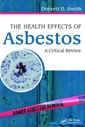 The Health Effects of Asbestos: An Evidence-based Approach, 1st Edition (Hardback) book cover