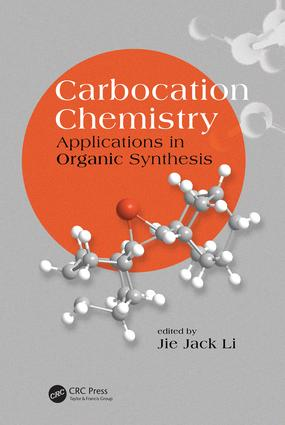 Carbocation Chemistry: Applications in Organic Synthesis, 1st Edition (Hardback) book cover