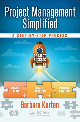 Project Management Simplified: A Step-by-Step Process, 1st Edition (Paperback) book cover