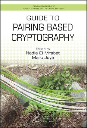 Guide to Pairing-Based Cryptography: 1st Edition (Hardback) book cover