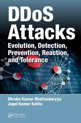 DDoS Attacks: Evolution, Detection, Prevention, Reaction, and Tolerance, 1st Edition (Hardback) book cover