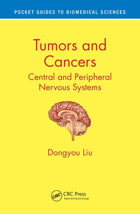 Tumors and Cancers: Central and Peripheral Nervous Systems book cover