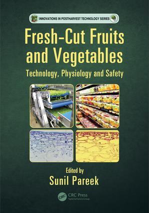 Fresh-Cut Fruits and Vegetables: Technology, Physiology, and Safety book cover