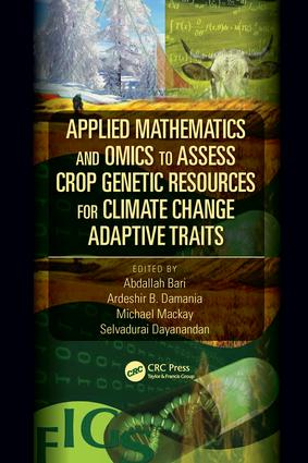 Applied Mathematics and Omics to Assess Crop Genetic Resources for Climate Change Adaptive Traits: 1st Edition (Hardback) book cover