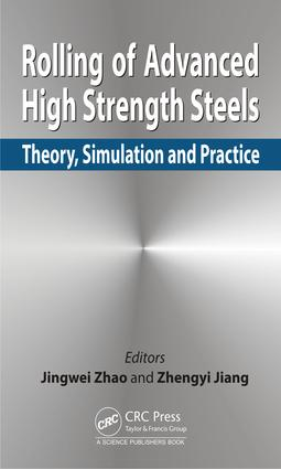 Rolling of Advanced High Strength Steels: Theory, Simulation and Practice, 1st Edition (Hardback) book cover