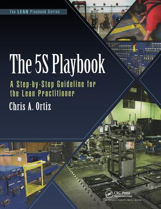 The 5S Playbook: A Step-by-Step Guideline for the Lean Practitioner, 1st Edition (Paperback) book cover