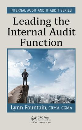 Leading the Internal Audit Function: 1st Edition (Hardback) book cover