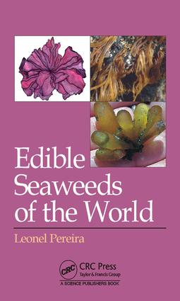 Edible Seaweeds of the World: 1st Edition (Hardback) book cover