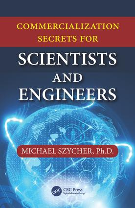 Commercialization Secrets for Scientists and Engineers: 1st Edition (Paperback) book cover