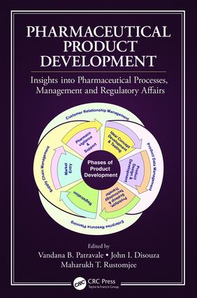 Pharmaceutical Product Development: Insights Into Pharmaceutical Processes, Management and Regulatory Affairs, 1st Edition (Hardback) book cover