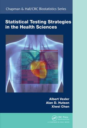 Statistical Testing Strategies in the Health Sciences book cover