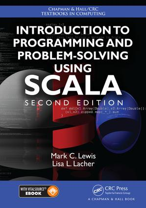 Introduction to Programming and Problem-Solving Using Scala, Second Edition book cover