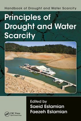 Handbook of Drought and Water Scarcity: Principles of Drought and Water Scarcity, 1st Edition (Hardback) book cover