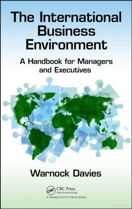 The International Business Environment: A Handbook for Managers and Executives, 1st Edition (Hardback) book cover