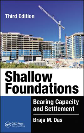 Shallow Foundations: Bearing Capacity and Settlement, Third Edition, 3rd Edition (Hardback) book cover