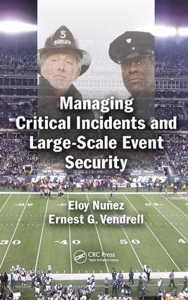 Managing Critical Incidents and Large-Scale Event Security: 1st Edition (Hardback) book cover