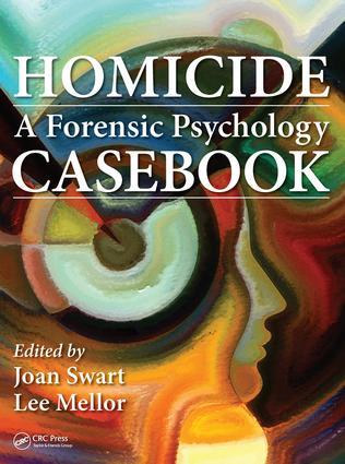 Homicide: A Forensic Psychology Casebook, 1st Edition (Hardback) book cover