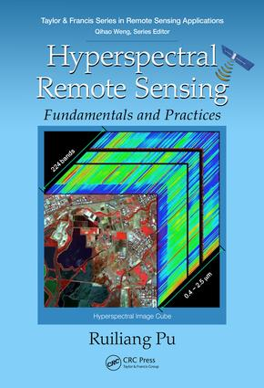 Hyperspectral Remote Sensing: Fundamentals and Practices, 1st Edition (Hardback) book cover