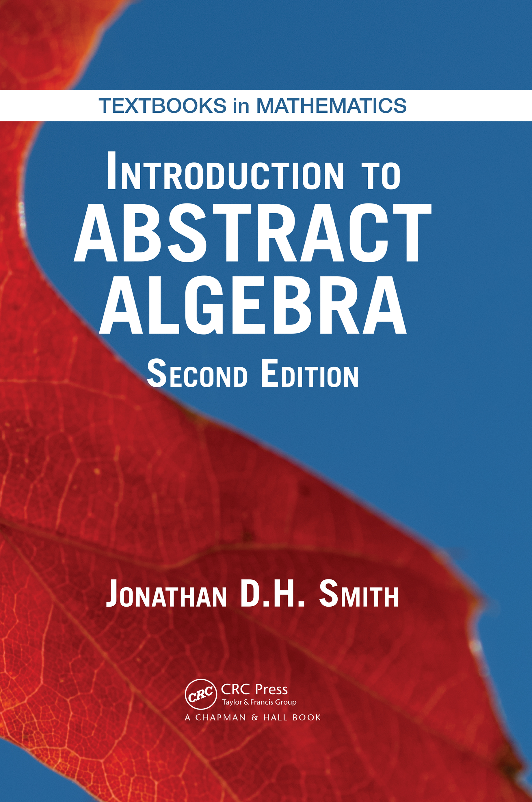 Introduction to Abstract Algebra, Second Edition book cover