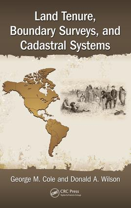 Land Tenure, Boundary Surveys, and Cadastral Systems: 1st Edition (Hardback) book cover