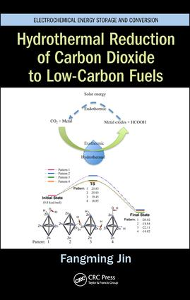 Hydrothermal Reduction of Carbon Dioxide to Low-Carbon Fuels: 1st Edition (Hardback) book cover