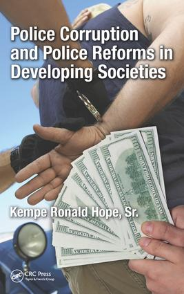 Police Corruption and Police Reforms in Developing Societies: 1st Edition (Hardback) book cover