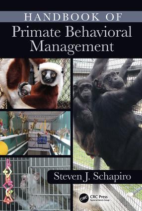 Handbook of Primate Behavioral Management: 1st Edition (Hardback) book cover