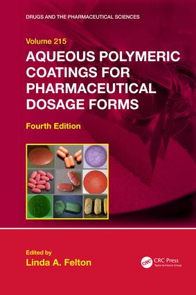 Aqueous Polymeric Coatings for Pharmaceutical Dosage Forms: 4th Edition (Hardback) book cover