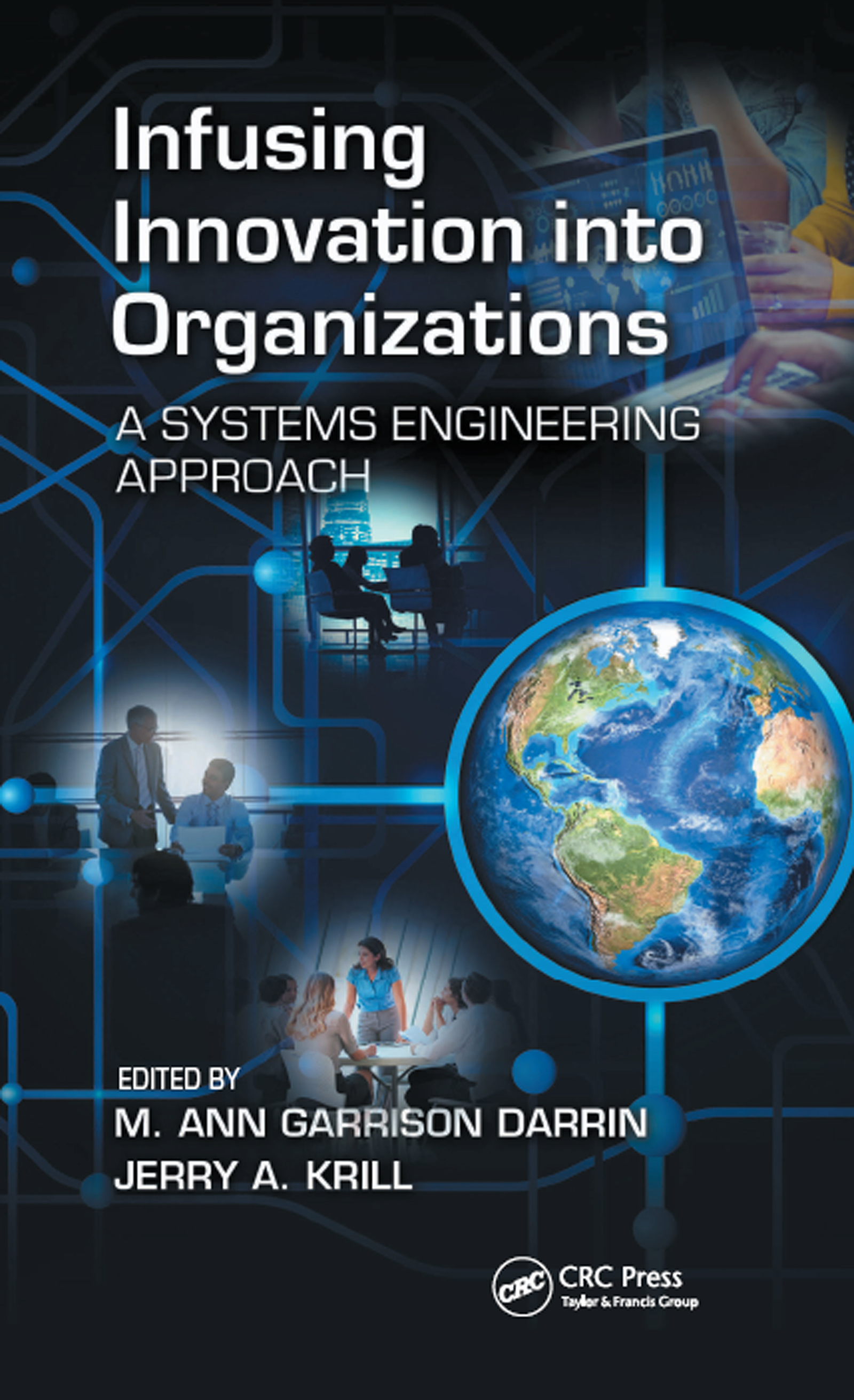 Infusing Innovation Into Organizations: A Systems Engineering Approach, 1st Edition (Hardback) book cover