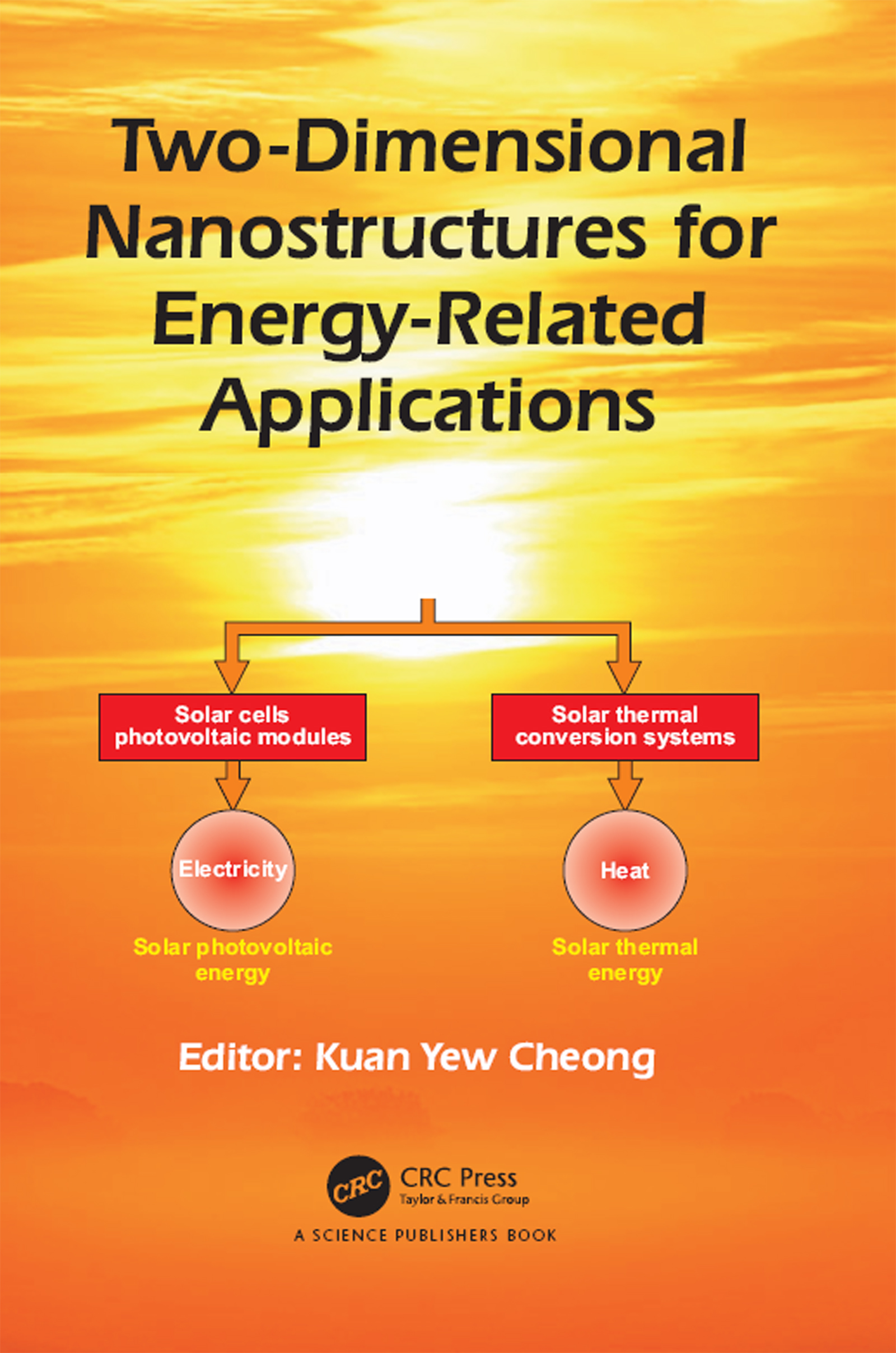 Two-Dimensional Nanostructures for Energy-Related Applications: 1st Edition (Hardback) book cover