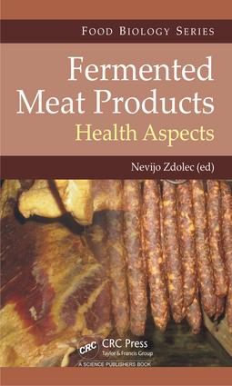 Fermented Meat Products: Health Aspects, 1st Edition (Hardback) book cover