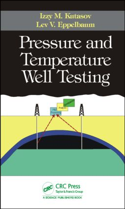 Pressure and Temperature Well Testing: 1st Edition (Hardback) book cover