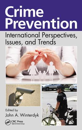 Crime Prevention: International Perspectives, Issues, and Trends, 1st Edition (Hardback) book cover