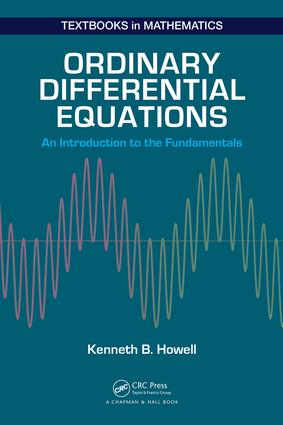 Ordinary Differential Equations: An Introduction to the Fundamentals, 1st Edition (Hardback) book cover