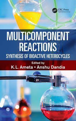 Multicomponent Reactions: Synthesis of Bioactive Heterocycles, 1st Edition (Hardback) book cover