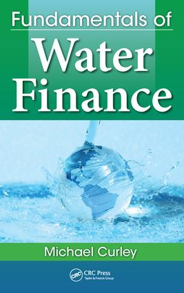 Fundamentals of Water Finance: 1st Edition (Hardback) book cover