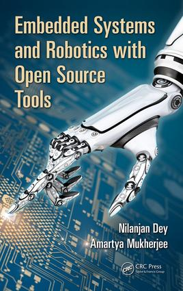 Embedded Systems and Robotics with Open Source Tools: 1st Edition (Hardback) book cover