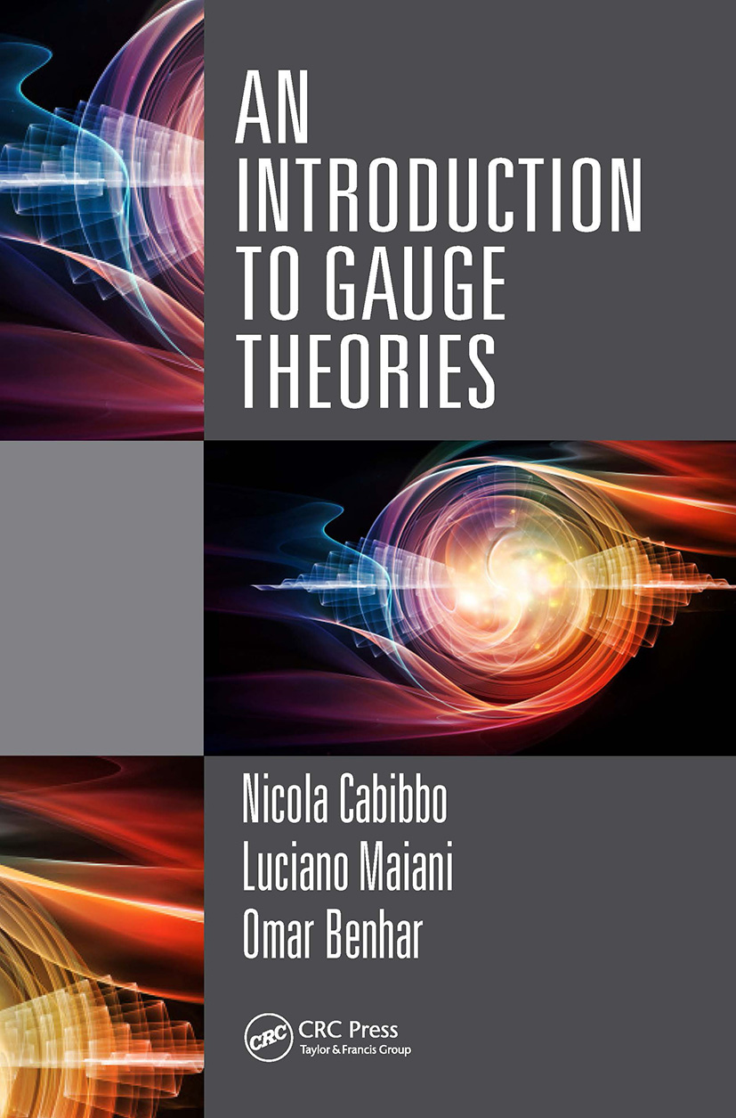 An Introduction to Gauge Theories: 1st Edition (Hardback) book cover