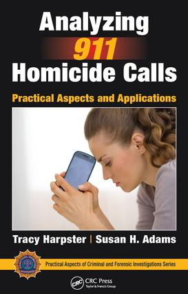Analyzing 911 Homicide Calls: Practical Aspects and Applications book cover