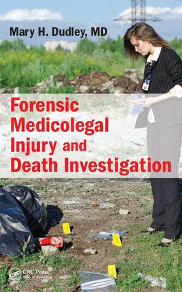 Forensic Medicolegal Injury and Death Investigation: 1st Edition (Hardback) book cover
