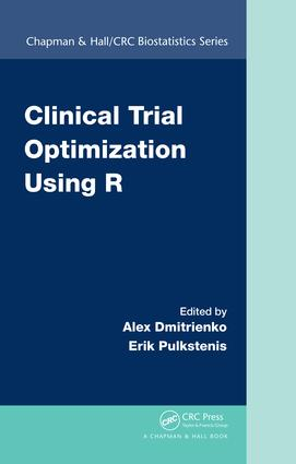 Clinical Trial Optimization Using R: 1st Edition (Hardback) book cover