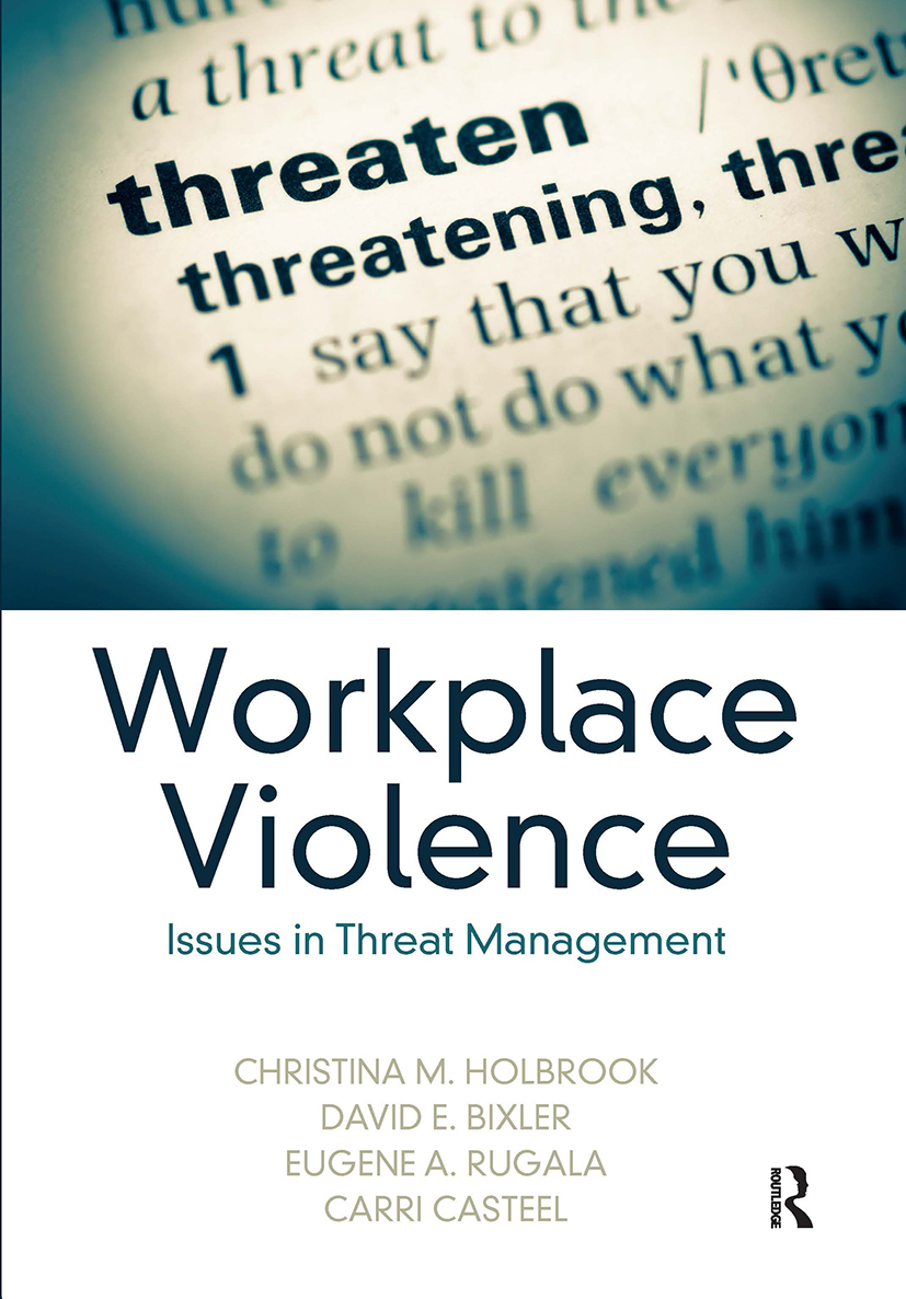 Workplace Violence: Issues in Threat Management, 1st Edition (Hardback) book cover
