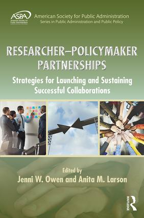 Researcher-Policymaker Partnerships: Strategies for Launching and Sustaining Successful Collaborations, 1st Edition (Hardback) book cover